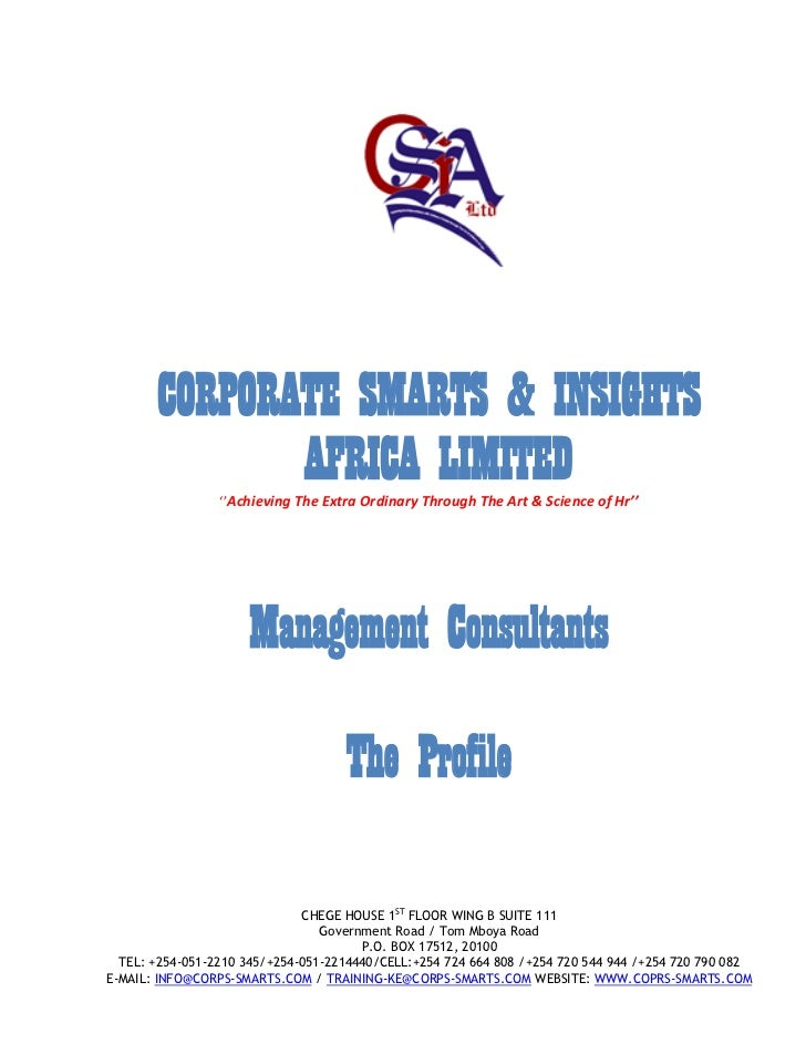 "CORPORATE SMARTS & INSIGHTS                                     AFRICA LIMITED              """"Achieving The Extra Ordinary..."