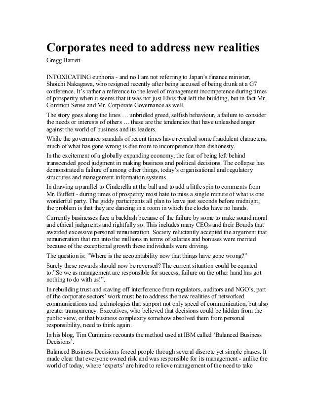 Corporates need to address new realitiesGregg BarrettINTOXICATING euphoria - and no I am not referring to Japan's finance ...