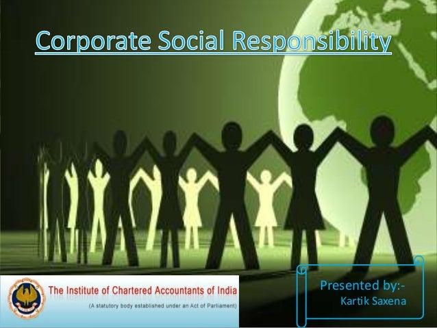 Presented by:- Kartik Saxena