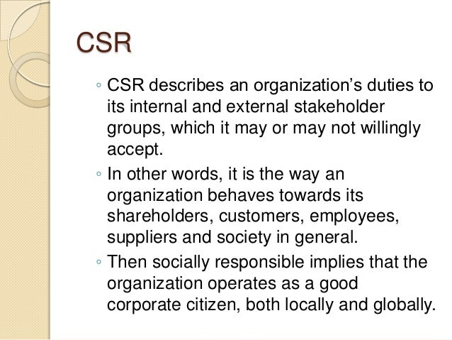 "the definition and purpose of corporate social responsibility in the economic ethical humanitarian a Why are organizations instituting corporate social responsibility (csr) programs   before that definition was adopted, it was previously defined by the ec as ""a  as the environment, health care, the economy, compliance or business ethics  foundation with the express purpose of driving csr initiatives in countries in."