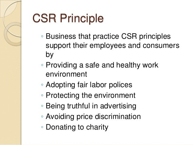 csr principle When i take a look at a csr or sustainability report today it rather reminds me of  a public relations brochure with well-written articles and slick.