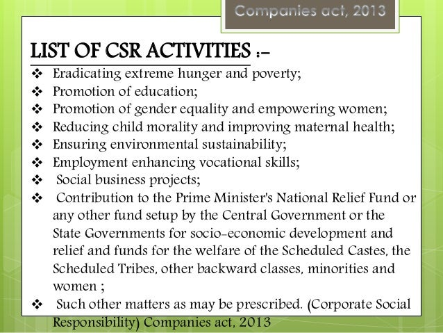 csr activities in india Corporate social responsibility  in india the csr landscape is rapidly changing and organizations are being encouraged to actively participate in community .