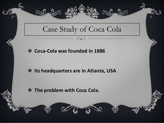 corporate social responsibility case study coca cola ghana Our workplace rights policy requires that we take responsibility for maintaining a   injuries and incidents, and based on that analysis took global action with our.