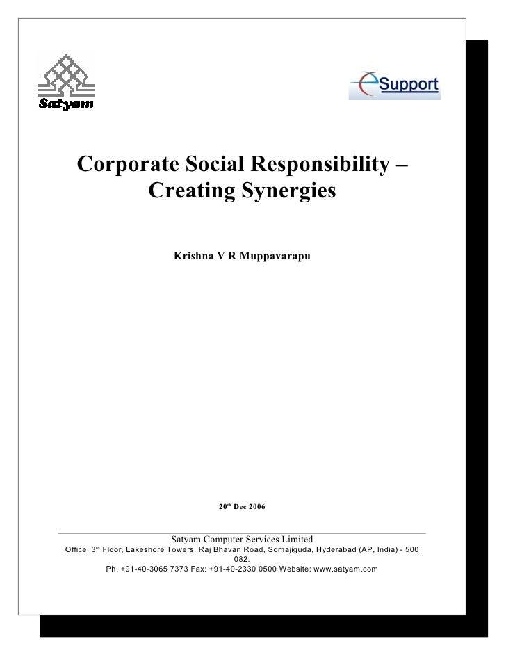 Corporate Social Responsibility –         Creating Synergies                              Krishna V R Muppavarapu         ...