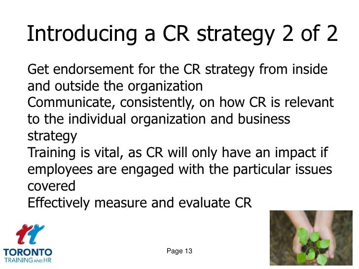 evaluate the benefits for a company of practicing corporate social responsibility essay As you develop a clear array of benefits, a business case many thanks to those who read and considered the ideas in our article making the most of corporate social responsibility—and but neither cfos nor professional investors fully include that when evaluating business.
