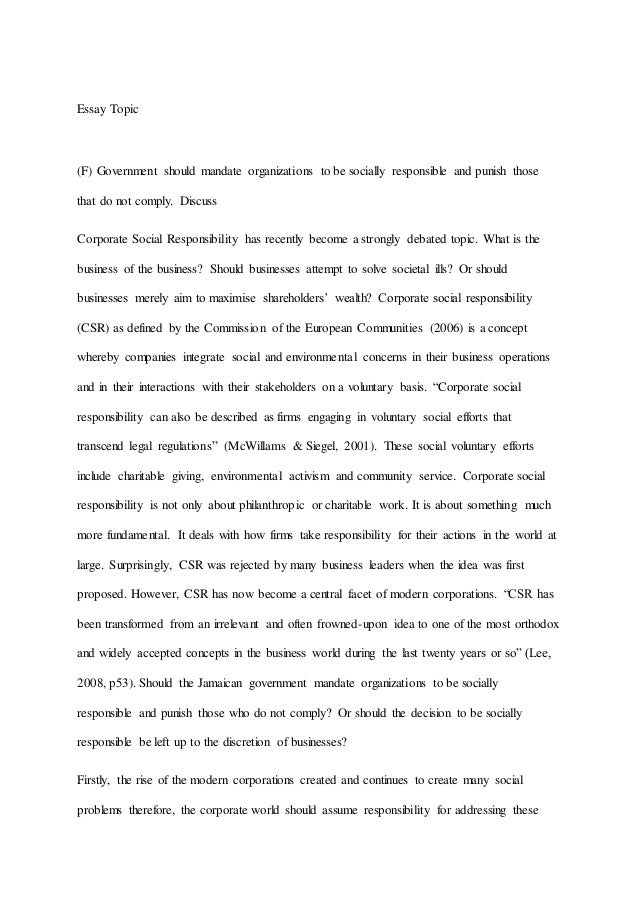 corporate social responsibility essay corporate social responsibility essay essay topic f government should mandate organizations to be socially responsible and punish those