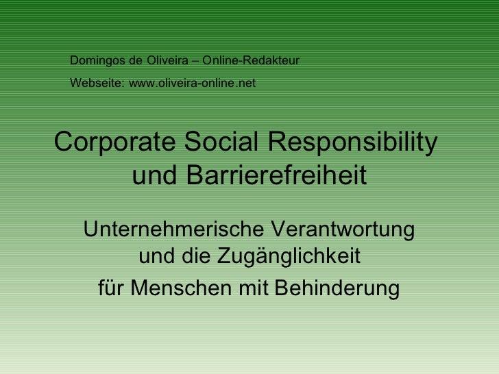 Domingos de Oliveira – Online-Redakteur Webseite: www.oliveira-online.netCorporate Social Responsibility     und Barrieref...