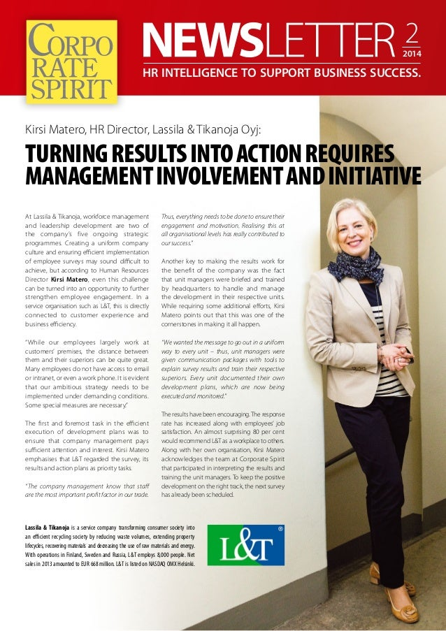 At Lassila & Tikanoja, workforce management and leadership development are two of the company's five ongoing strategic pro...
