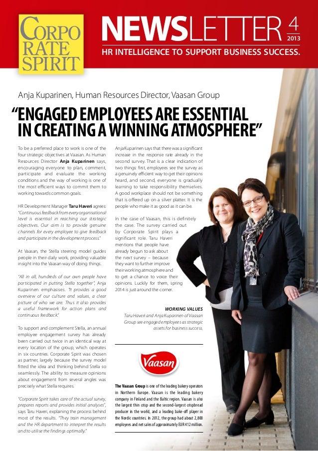 "4  2013  HR Intelligence to support business success.  Anja Kuparinen, Human Resources Director, Vaasan Group  ""Engaged em..."