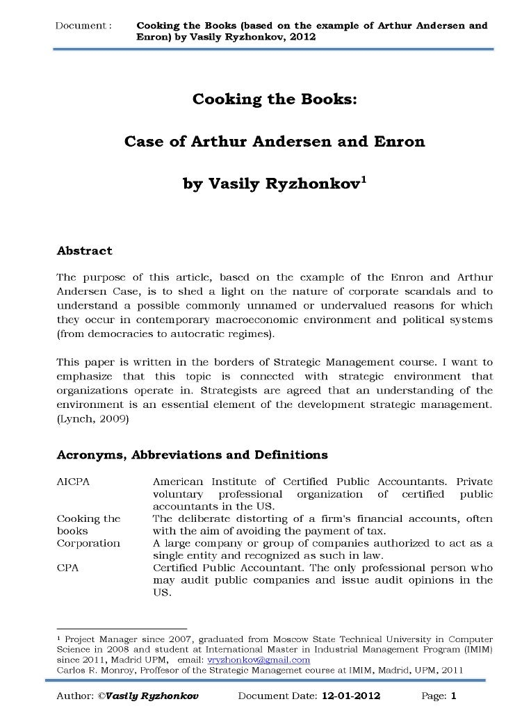 arthur andersen case study summary Daniels fund ethics initiative university of new mexico  arthur andersen: an accounting  a federal judge approved a $141 million settlement in the case in it .