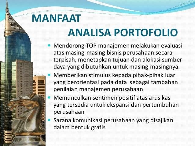 KETERBATASAN ANALISA PORTOFOLIO  Sulit menentukan segmentasi produk atau pangsa pasar  Saran dengan menggunakan strategi...