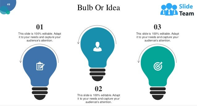 Bulb Or Idea 49 03 This slide is 100% editable. Adapt it to your needs and capture your audience's attention. 01 This slid...