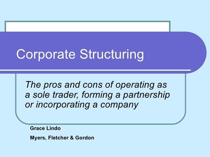 The Pros And Cons Of Being A Sole Trader