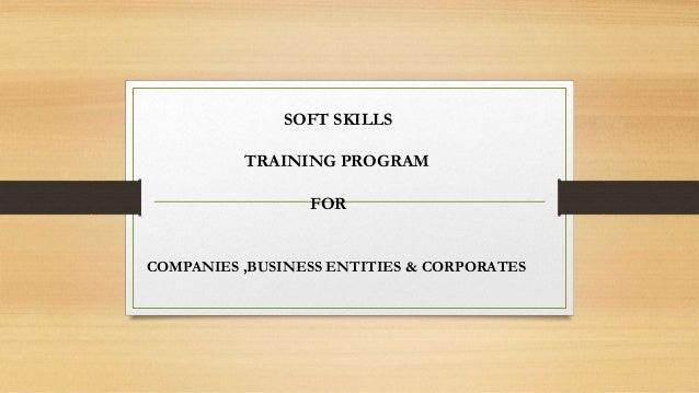 COMPANIES ,BUSINESS ENTITIES & CORPORATES SOFT SKILLS TRAINING PROGRAM FOR