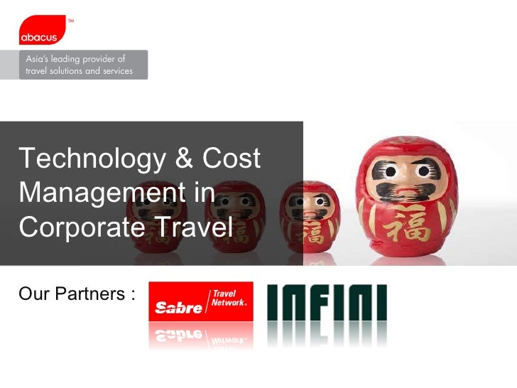 Technology & Cost Management in Corporate Travel Our Partners :