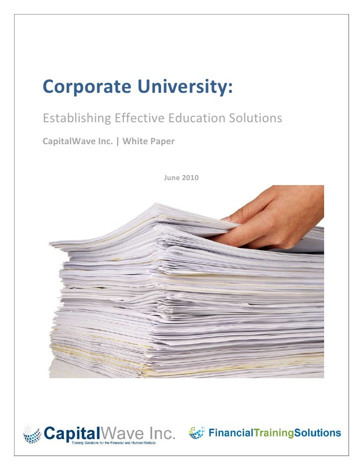Corporate University:<br />Establishing Effective Education Solutions<br />CapitalWave Inc. | White Paper<br />-1993902800...