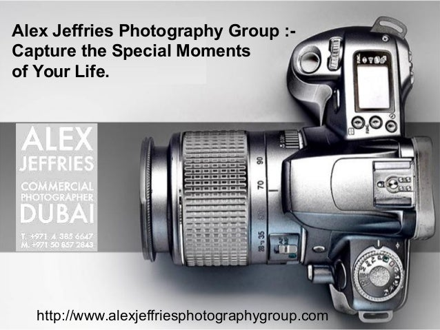 Page 1http://www.alexjeffriesphotographygroup.com Alex Jeffries Photography Group :- Capture the Special Moments of Your L...