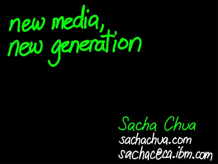 new media, new generation Slide 1