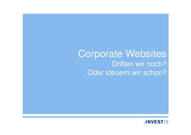 Corporate Websites Driften wir noch? Oder steuern wir schon?