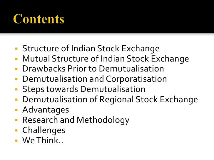Contents<br /><ul><li>Structure of Indian Stock Exchange