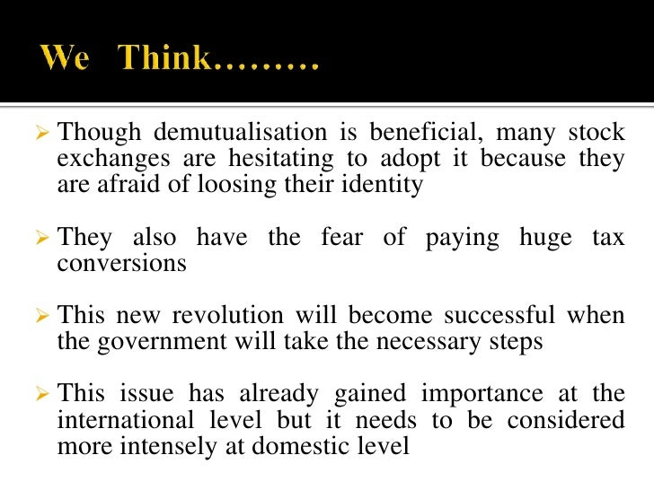Disbursal of majority shareholding post demutualisation to non-brokers.
