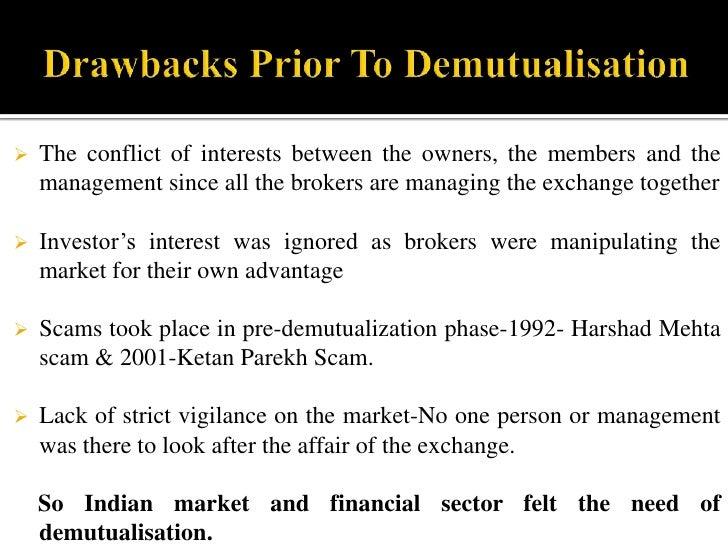 Steps towards Demutualisation