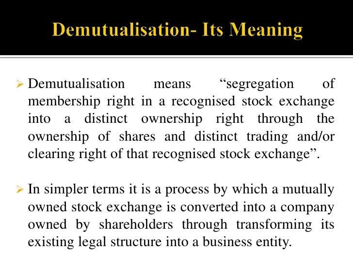 Demutualisation of Regional Stock Exchange