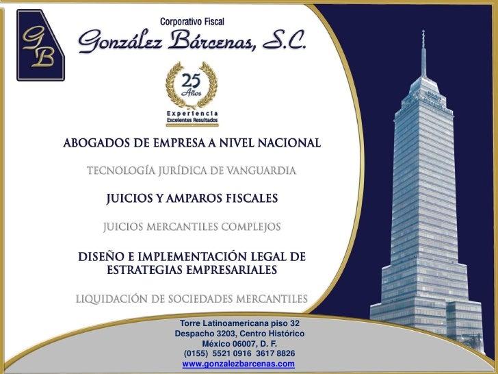 Torre Latinoamericana piso 32 Despacho 3203, Centro Histórico        México 06007, D. F.   (0155) 5521 0916 3617 8826   ww...