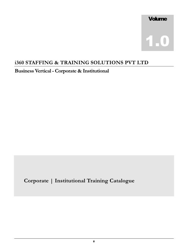 Volume                                                       1.0 i360 STAFFING & TRAINING SOLUTIONS PVT LTD Business Verti...