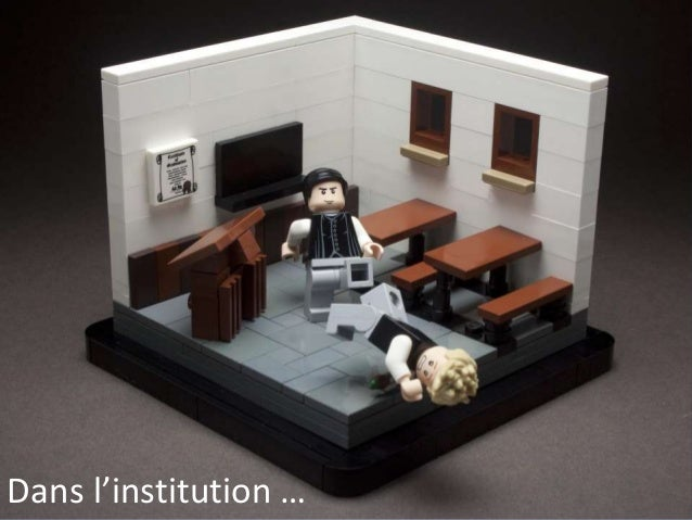 Dans l'institution …