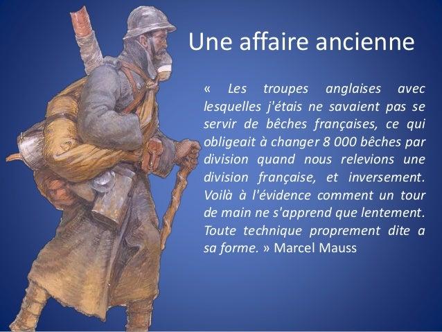 Une affaire ancienne « Les troupes anglaises avec lesquelles j'étais ne savaient pas se servir de bêches françaises, ce qu...
