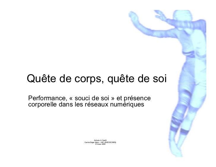 Quête de corps, quête de soiPerformance, « souci de soi » et présencecorporelle dans les réseaux numériques               ...