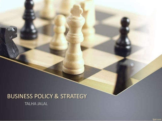 business strategy and policy On jan 1, 2013, olivier furrer published the chapter: business policy and corporate strategy in the book: encyclopedia of management theory.