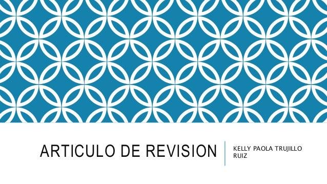 ARTICULO DE REVISION KELLY PAOLA TRUJILLO RUIZ