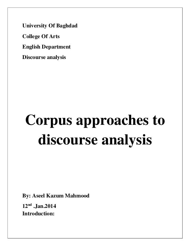 discourse analysis final View essay - discourse analysis final from engw 3315 at northeastern ismail 1 sahil ismail dr clark engw 3304 january 18, 2017 discourse analysis: journal of management summary the journal.