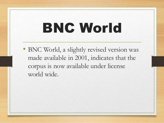 Corpus and bnc