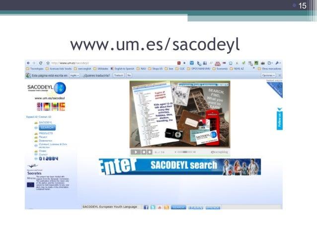 15  www.um.es/sacodeyl