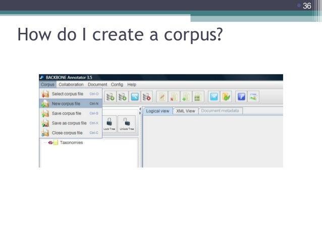 36  How do I create a corpus?