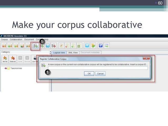 60  Make your corpus collaborative