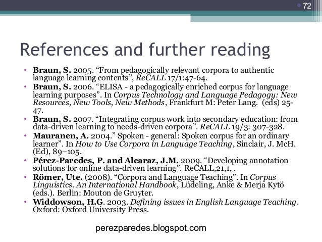 """72  References and further reading • Braun, S. 2005. """"From pedagogically relevant corpora to authentic language learning ..."""