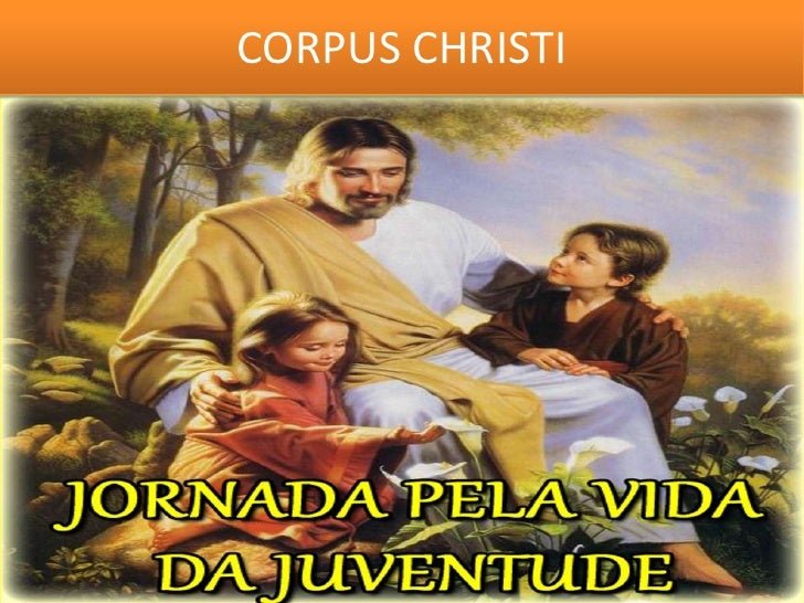 CORPUS CHRISTI<br />