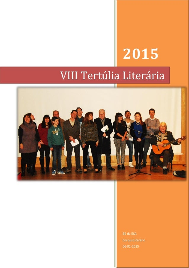 2015 BE da ESA Corpus Literário 06-02-2015 VIII Tertúlia Literária