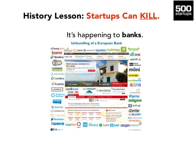 It's happening to banks. History Lesson: Startups Can KILL.