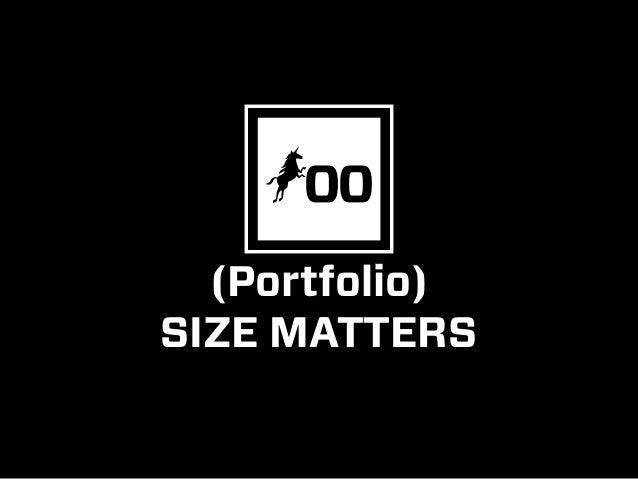 (Portfolio) SIZE MATTERS