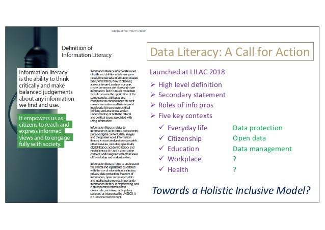 Launched at LILAC 2018 Ø High level definition Ø Secondary statement Ø Roles of info pros Ø Five key contexts ü Everyday l...