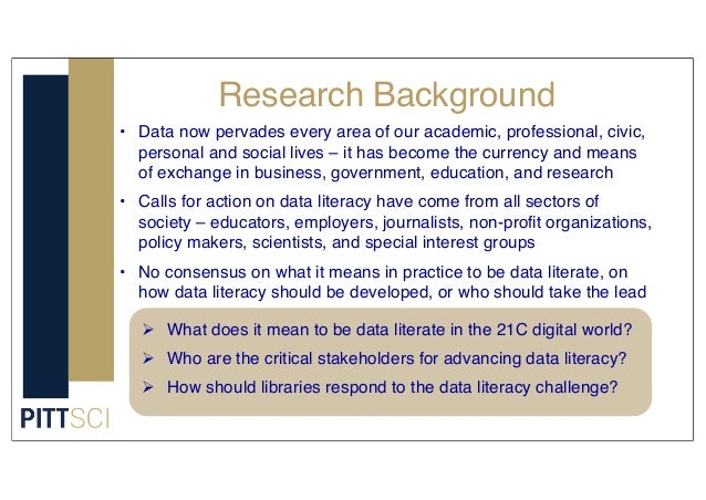 Research Background • Data now pervades every area of our academic, professional, civic, personal and social lives – it ha...
