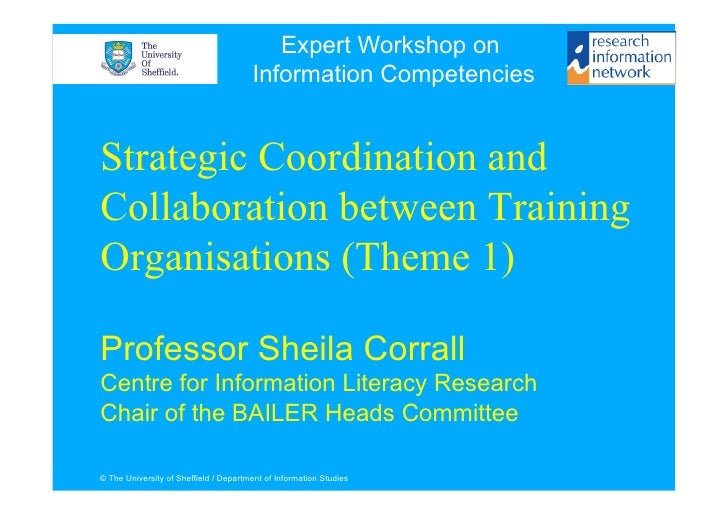 Expert Workshop on                                        Information Competencies   Strategic Coordination and Collaborat...