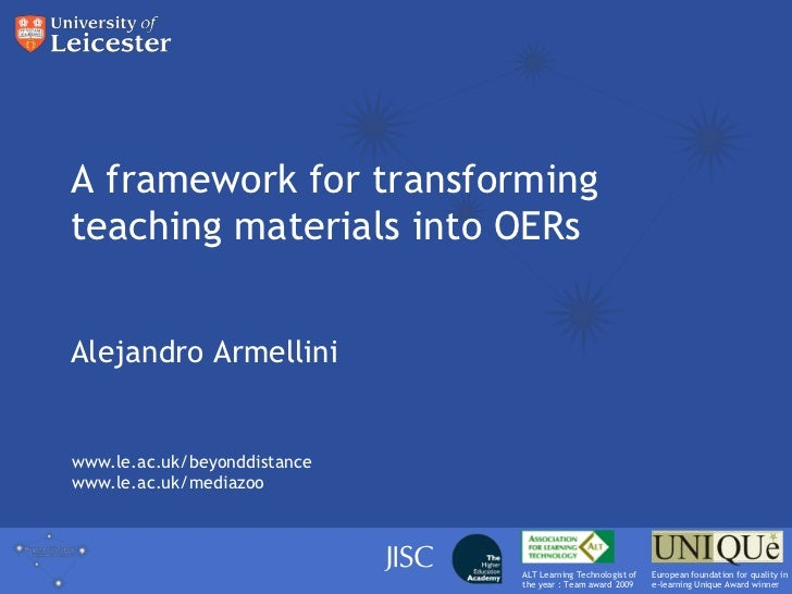 A framework for transforming teaching materials into OERs<br />Alejandro Armellini<br />