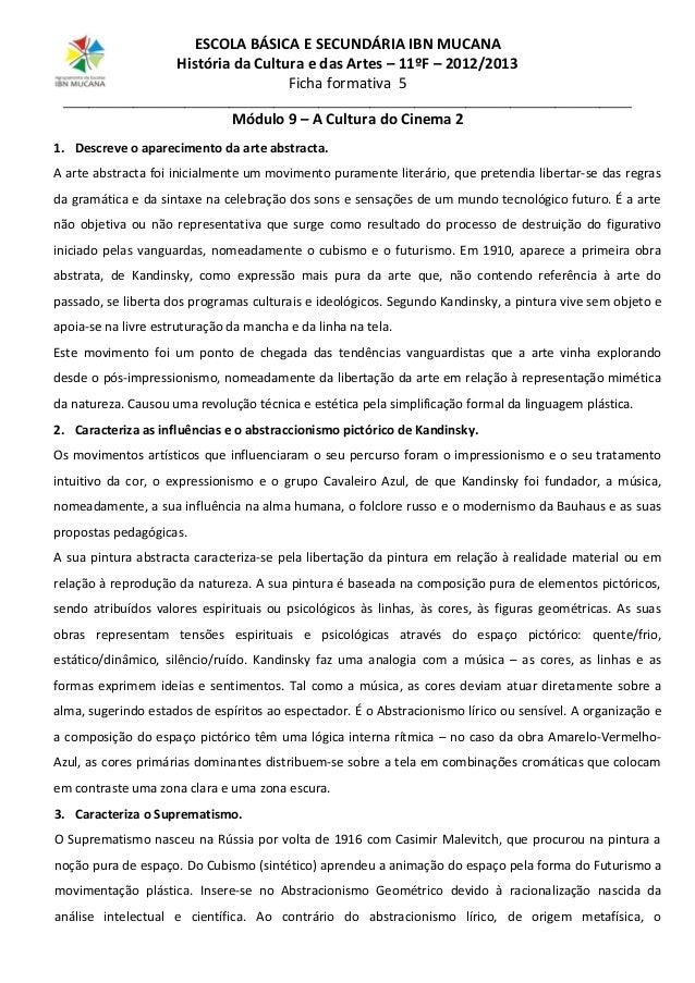 ESCOLA BÁSICA E SECUNDÁRIA IBN MUCANA História da Cultura e das Artes – 11ºF – 2012/2013 Ficha formativa 5 _______________...