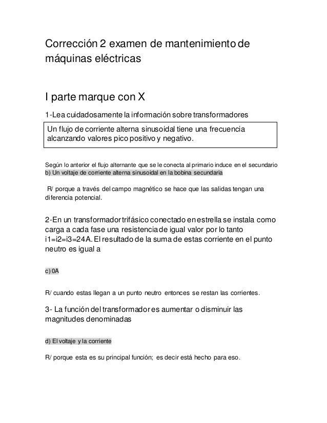Corrección 2 examen de mantenimiento de máquinas eléctricas I parte marque con X 1-Lea cuidadosamente la información sobre...